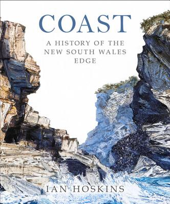 Image for Coast: A History of the New South Wales Edge