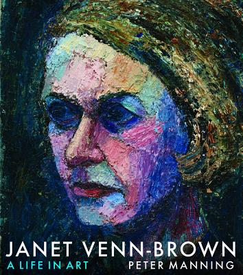 Image for Janet Venn-Brown: A Life in Art