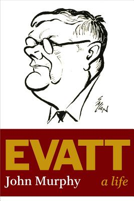 Image for Evatt: A Life