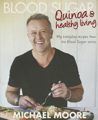 Image for Blood Sugar: Quinoa and Healthy Living