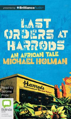 Last Orders at Harrods, Holman, Michael &  Jerome Pride