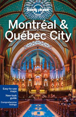 Image for Lonely Planet Montreal & Quebec City (Travel Guide)