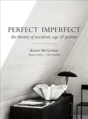 Image for Perfect Imperfect: The Beauty Of Accident Age And Patina