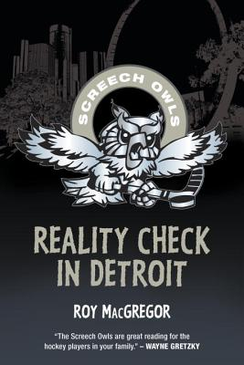 Reality Check in Detroit (Screech Owls)