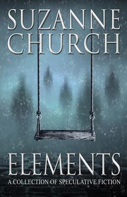 Image for Elements: A Collection of Speculative Fiction