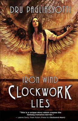 Image for Clockwork Lies: Iron Wind (Clockwork Heart)
