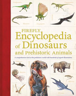 Image for Firefly Encyclopedia of Dinosaurs and Prehistoric Animals