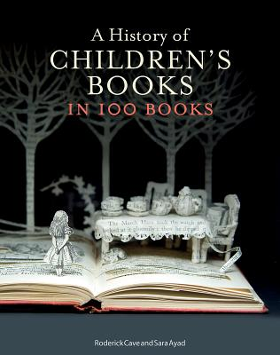 Image for A History of Children's Books in 100 Books