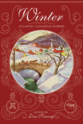Image for Winter:  Atlantic Canadian Stories