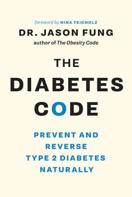 Image for The Diabetes Code: Prevent and Reverse Type 2 Diabetes Naturally (The Wellness Code Book Two)