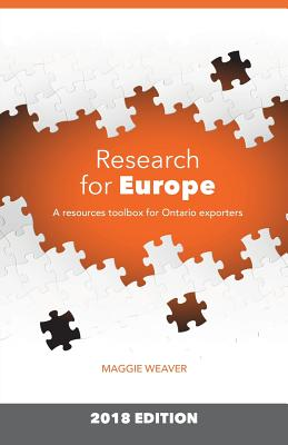 Research for Europe: A Resources Toolbox for Ontario Exporters, Weaver, Maggie