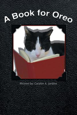 A Book for Oreo, Jardine, Caralee A.