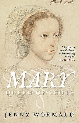 Image for Mary, Queen of Scots (Stewart Dynasty in Scotland)