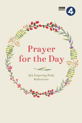 Image for Prayer for the Day: 365 Inspiring Daily Reflections