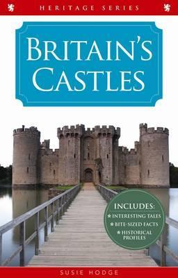 Britain's Castles, Susie Hodge