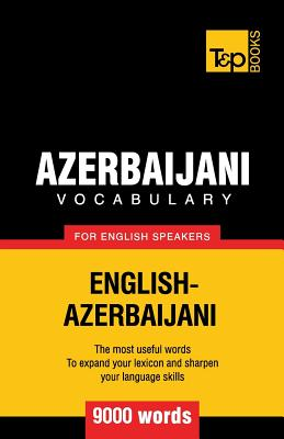 Azerbaijani vocabulary for English speakers - 9000 words, Taranov, Andrey