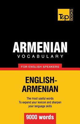 Armenian vocabulary for English speakers - 9000 words, Taranov, Andrey