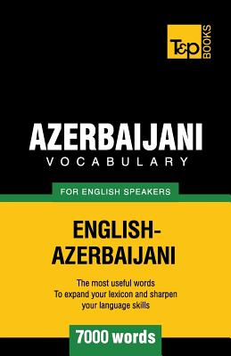 Azerbaijani vocabulary for English speakers - 7000 words, Taranov, Andrey
