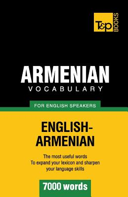 Armenian vocabulary for English speakers - 7000 words, Taranov, Andrey