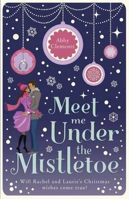 Image for Meet Me Under The Mistletoe