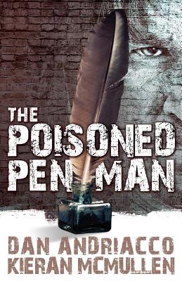 The Poisoned Penman, Andriacco, Dan; McMullen, Kieran