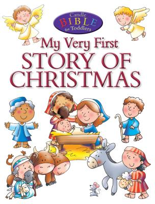 Image for My Very First Story of Christmas (Candle Bible for Toddlers)