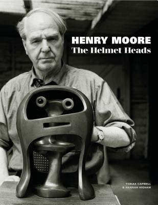 Image for Henry Moore: The Helmet Heads