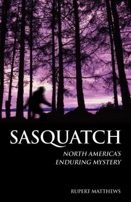 Image for Sasquatch - North America's Enduring Mystery