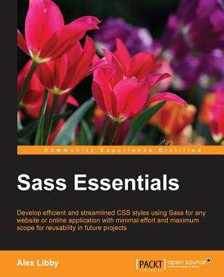 Sass Essentials, Libby, Alex