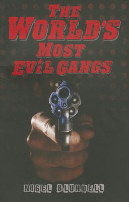 Image for The World's Most Evil Gangs