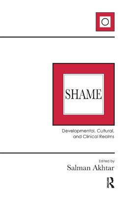 Image for Shame: Developmental, Cultural, and Clinical Realms