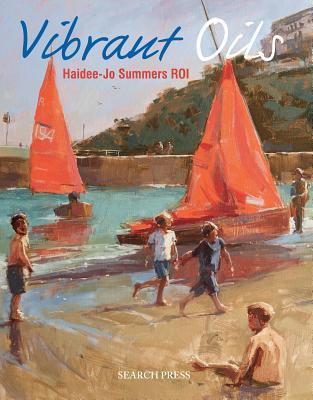 Vibrant Oils, Summers, Haidee-Jo