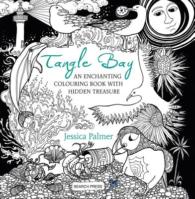 Image for Tangle Bay: An Enchanting Colouring Book with Hidden Treasure