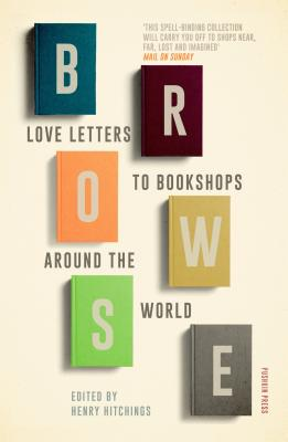 Image for Browse: Love Letters to Bookshops Around the World
