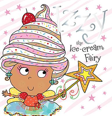 Image for Izzy the Ice-Cream Fairy