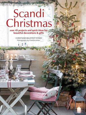 Image for Scandi Christmas: Over 45 projects and quick ideas for beautiful decorations & gifts