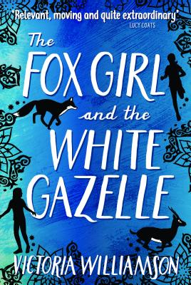Image for The Fox Girl and the White Gazelle (Kelpies)