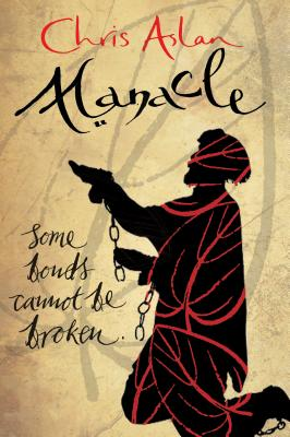Image for Manacle: Some Bonds Can't Be Broken