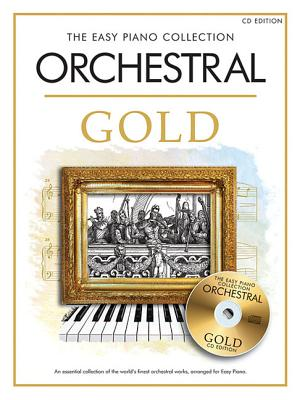 Image for Orchestral Gold: The Easy Piano Collection (Gold Series) with CD
