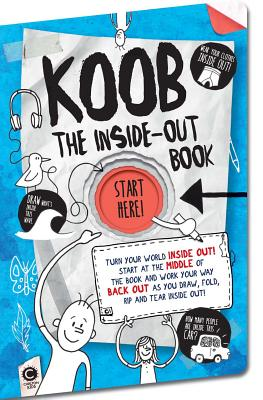 Image for The Inside-Out Book: Turn Your World Inside Out! (KOOB)