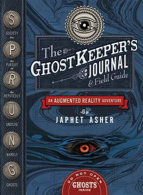 Image for The Ghostkeeper's Journal & Field Guide: An Augmented Reality Adventure
