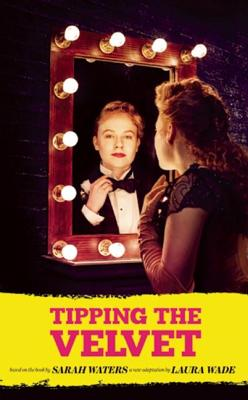 Image for Tipping the Velvet (Oberon Modern Plays)