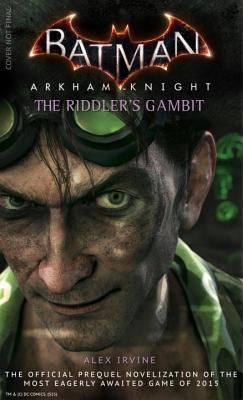 Image for Batman: Arkham Knight - The Riddler's Gambit