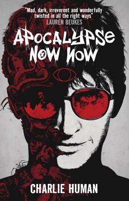 Image for Apocalypse Now Now