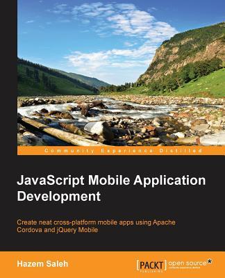 JavaScript Mobile Application Development, Saleh, Hazem