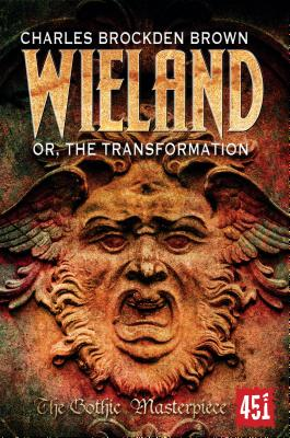Image for WIELAND OR, THE TRANSFORMATION An American Tale