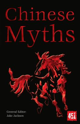 Image for Chinese Myths (The World's Greatest Myths and Legends)