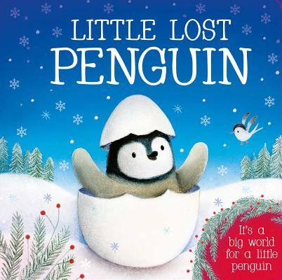 Image for Little Lost Penguin: It's a big world for little penguin