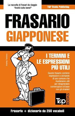Frasario Italiano-Giapponese e mini dizionario da 250 vocaboli (Italian Edition), Taranov, Andrey