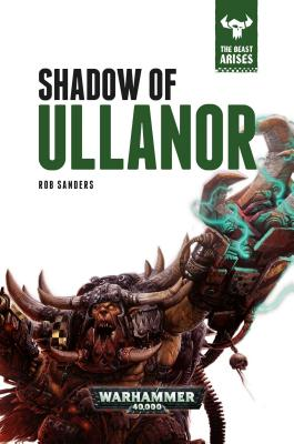 "Image for "" Shadow of Ullanor (The Beast Arises #11) (Warhammer 40,000)"""